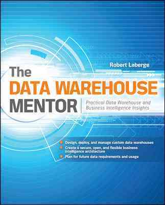The Data Warehouse Mentor By Laberge, Robert