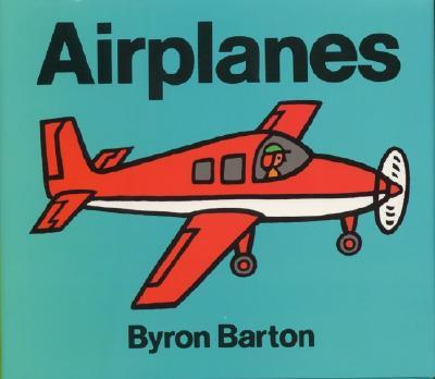 Airplanes By Barton, Byron